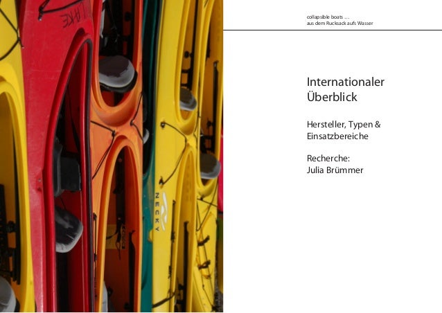 Internationaler Überblick Hersteller, Typen & Einsatzbereiche Recherche: Julia Brümmer collapsible boats … aus dem Rucksac...