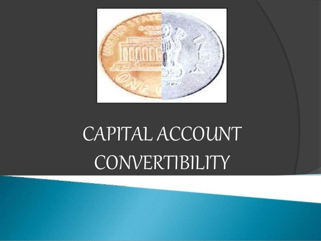 What is Capital Account Convertibility and How it Affects a Country