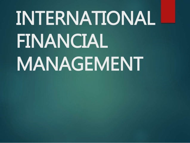 international financial management International financial management by jeff madura and a great selection of similar used, new and collectible books available now at abebookscom.