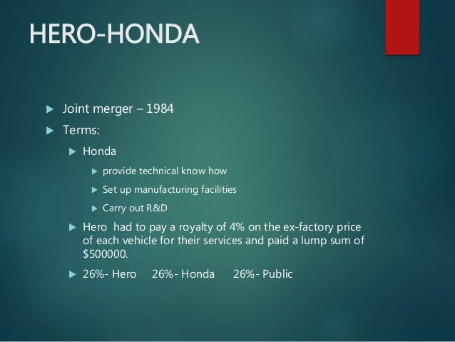 hero honda demerge Hero honda - demerger h ero cycle « an introduction production capacity has increased from the initial 15 bicycles per day to 18500 bicycles per day.