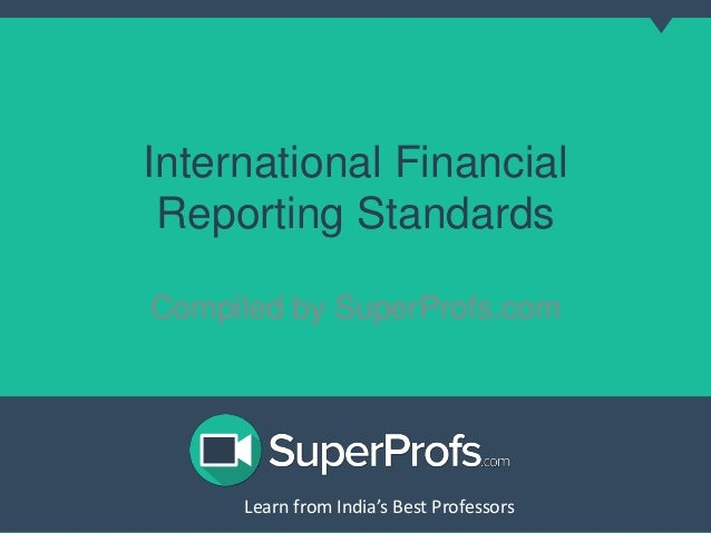the approaches to transnational financial reporting Globe of international financial reporting standards  standard-setters or is its  approach to claiming  approach and evaluate the iasb due process against.
