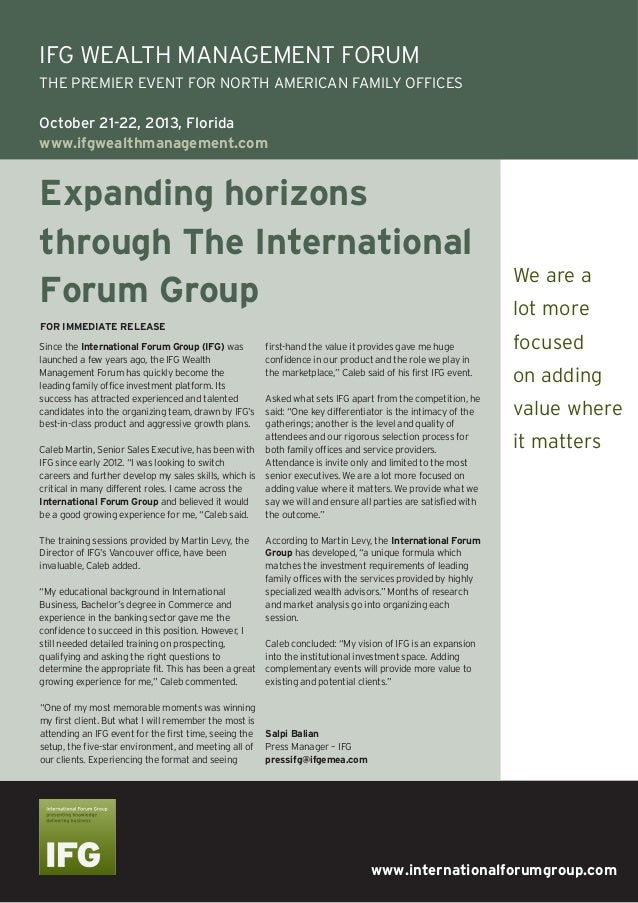 www.internationalforumgroup.comExpanding horizonsthrough The InternationalForum GroupSince the International Forum Group (...