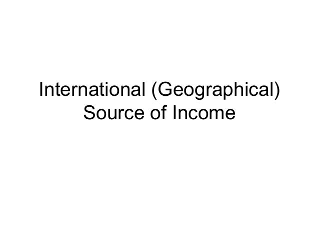 International (Geographical) Source of Income