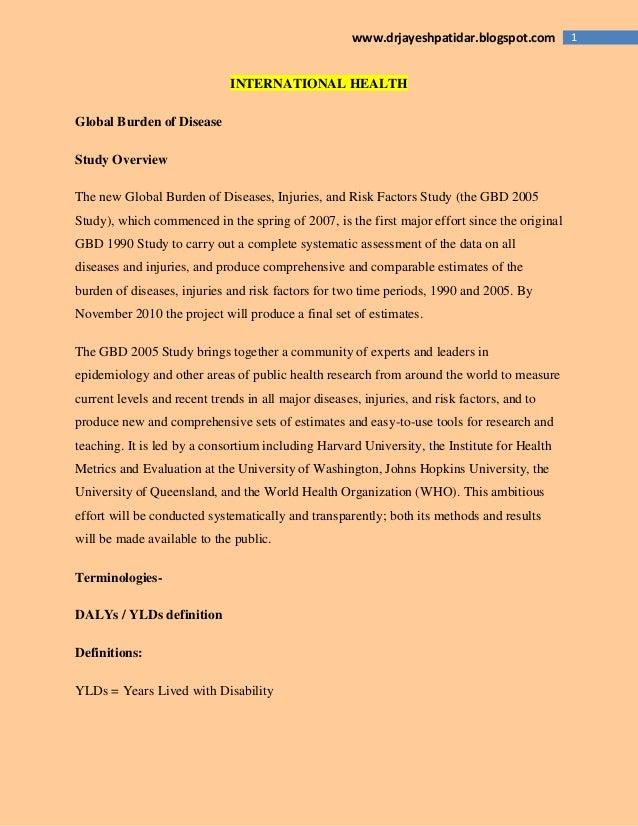 1www.drjayeshpatidar.blogspot.com INTERNATIONAL HEALTH Global Burden of Disease Study Overview The new Global Burden of Di...