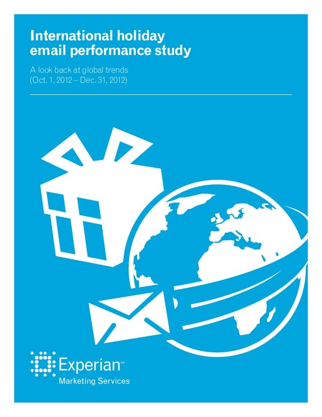 An Experian Marketing Services study | Page 1 International holiday email performance study A look back at global trends (...