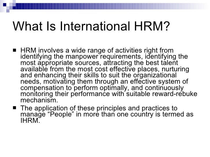 international hrm vs domestic hrm Chapter 1 for use with  international human resource management 6e  domestic vs international  ihrm is more complex than domestic hrm.