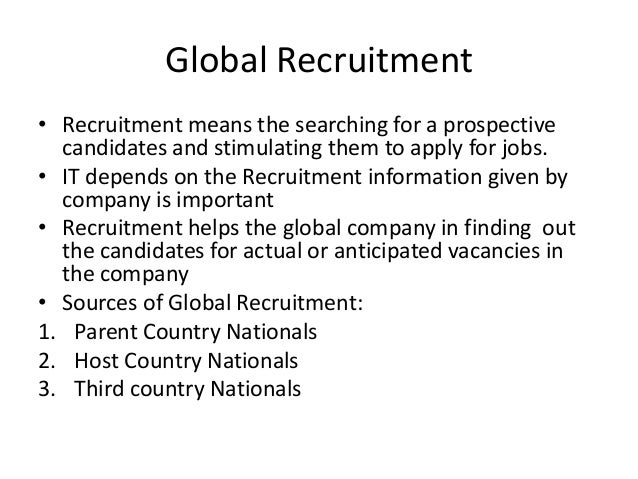 international hrm staffing policies Assignments is untenable and that it is essential to develop hr policies and procedures that reflect differences in the various forms of emerging alternative international assignment and their associated complexities here recruitment and selection, training, reward, and occupational health and safety issues.