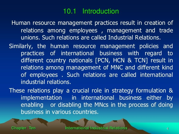 human resource and industrial relations essay It has recently been suggested that the potentially dynamic and proactive role of employers in industrial relations be recognized (kochan, mckersie, & cappelli, 1984) because incorporating the notion of strategic human resource management appears consistent with that suggestion, it is done here.