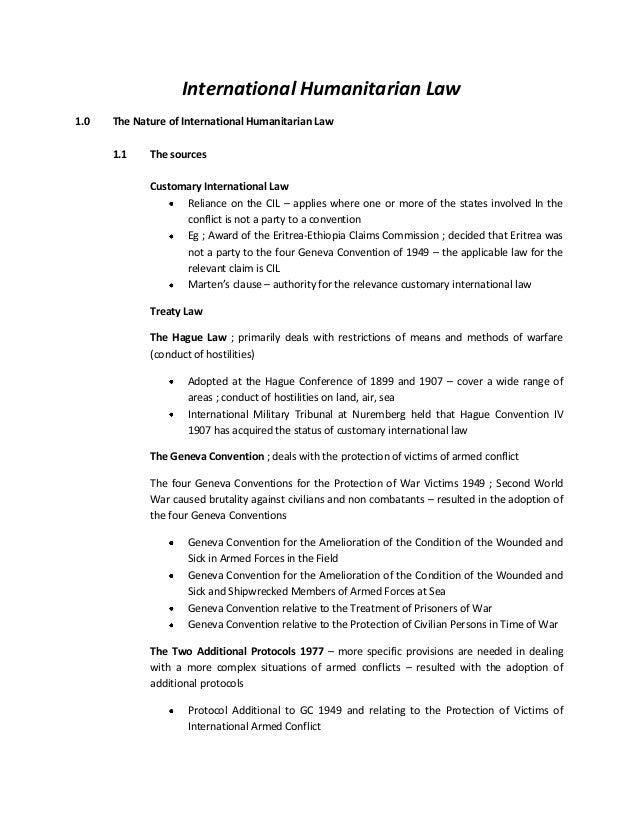 International Humanitarian Law 1.0 The Nature of International Humanitarian Law 1.1 The sources Customary International La...