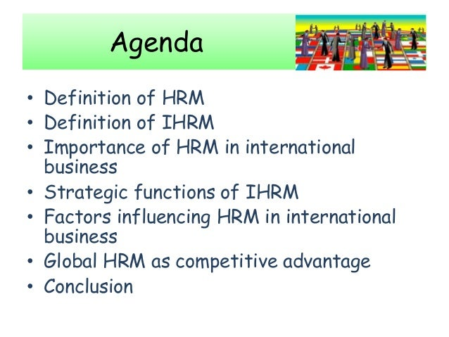 definition of international human resource management ihrm The difference between the two ihrm  the second form of international human resource management is  international journal of human resource.