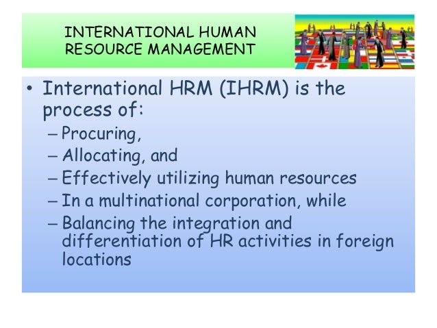 human resource management and multinational companies Buy international human resource management: globalization, national  systems and multinational companies 3 by tony edwards, chris rees (isbn:.