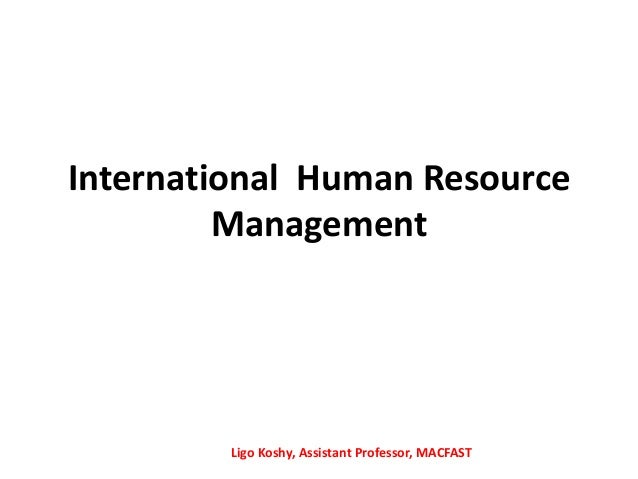 International human resource management ihrm