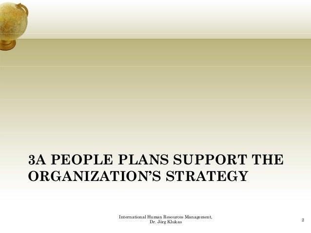 hr activities support the organisation s strategy Developing hr strategies to support organizational strategies assessing current hr capacity based on the organization's strategic plan, the first step in the strategic hr planning process is to assess the current hr capacity of the organization.