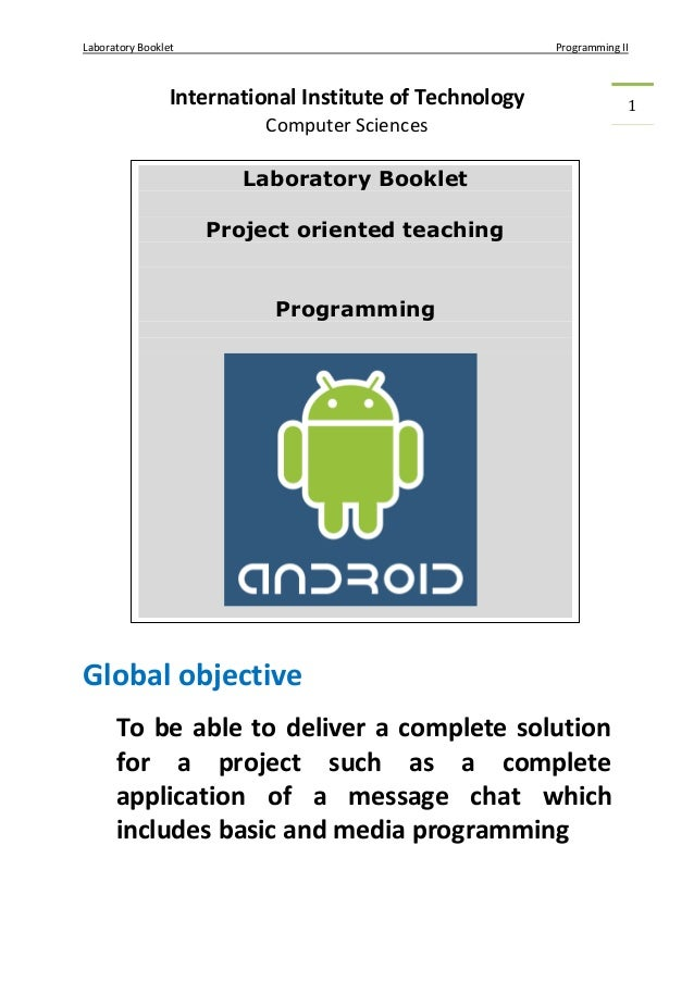 Laboratory Booklet Programming II 1International Institute of Technology Computer Sciences Global objective To be able to ...