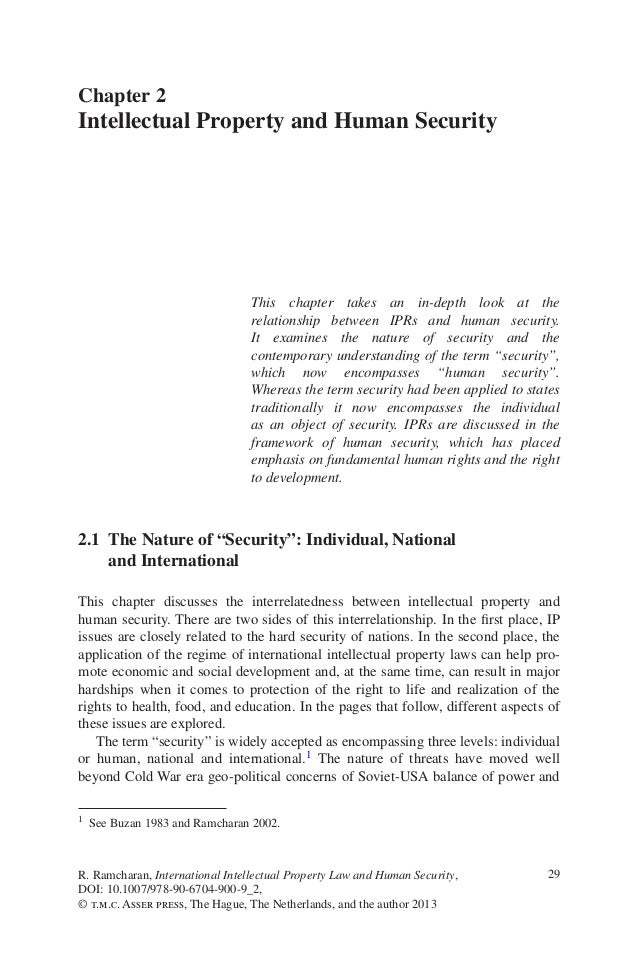29This chapter takes an in-depth look at therelationship between IPRs and human security.It examines the nature of securit...