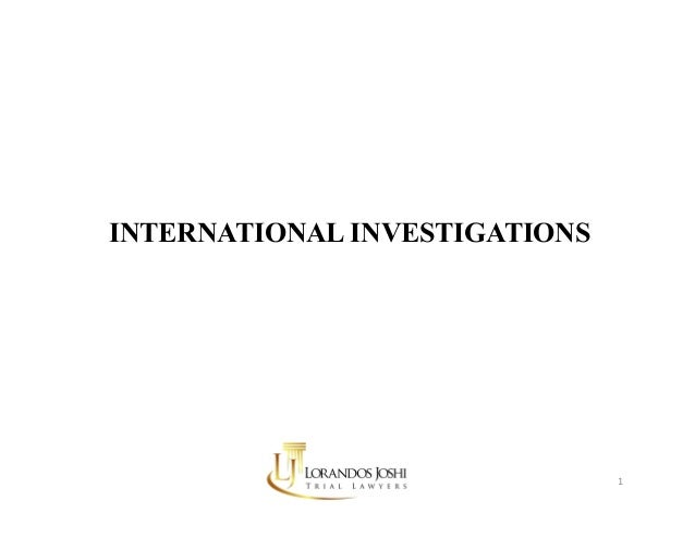 INTERNATIONAL INVESTIGATIONS 1