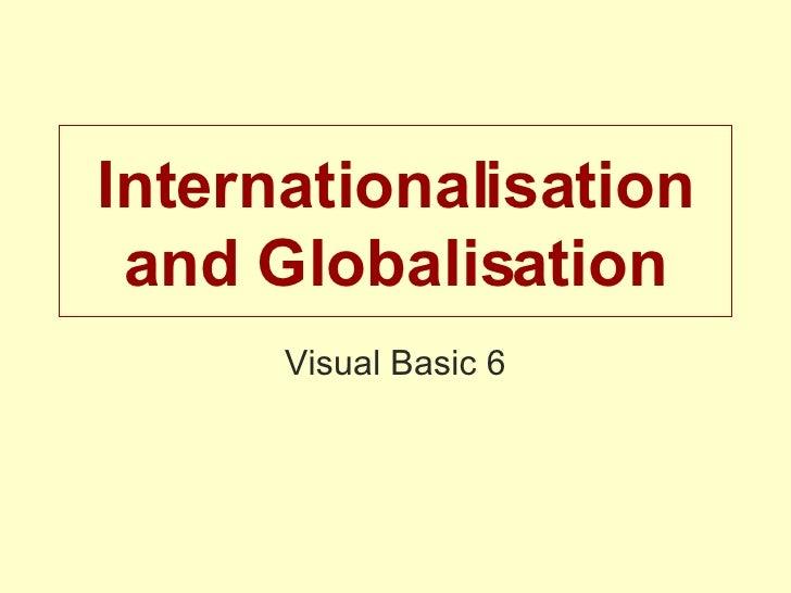 Internationalisation and Globalisation Visual Basic 6