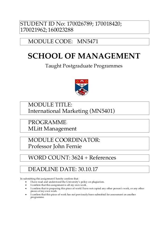 STUDENT ID No: 170026789; 170018420; 170021962; 160023288 MODULE CODE: MN5471 SCHOOL OF MANAGEMENT Taught Postgraduate Pro...