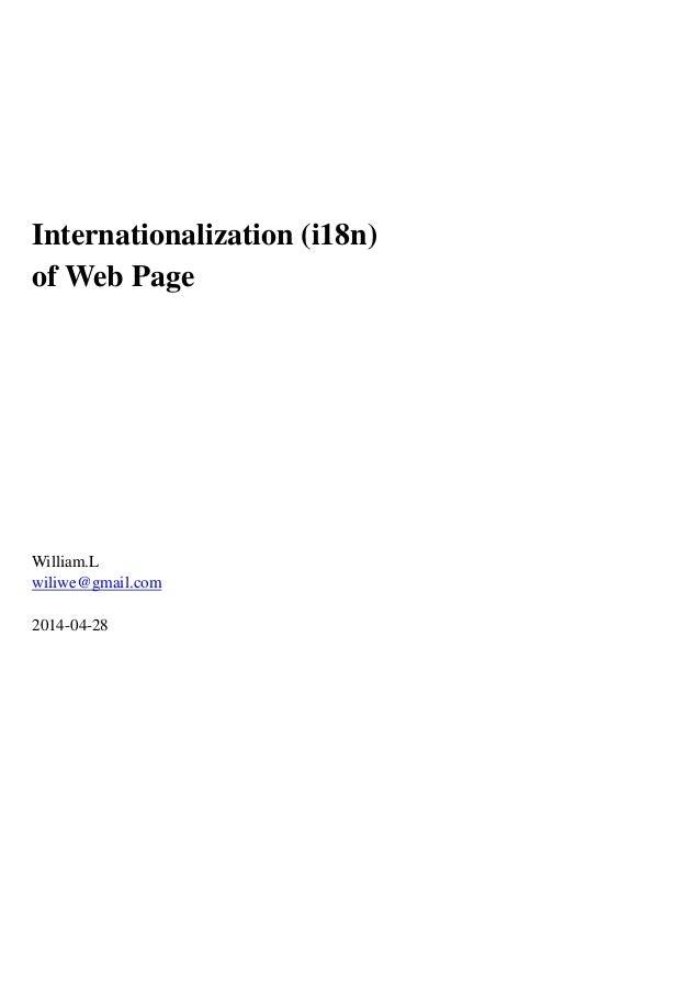 Internationalization (i18n) of Web Page William.L wiliwe@gmail.com 2014-04-28