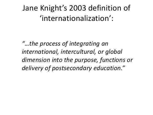 Jane knight updating the definition of internationalization