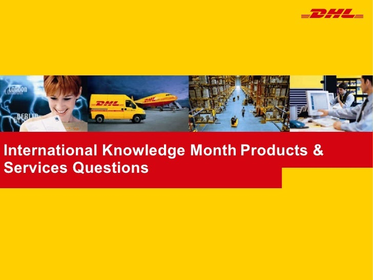 International Knowledge Month   Products & Services Questions
