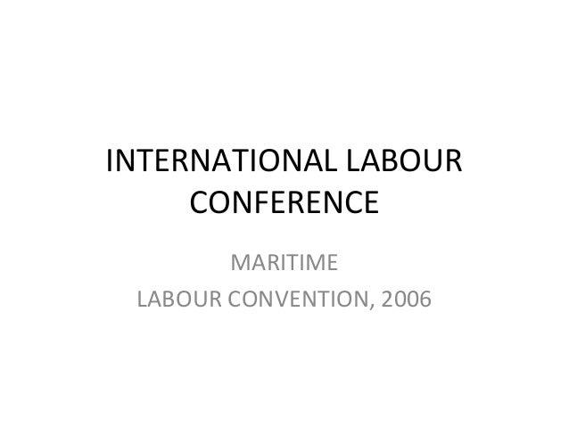 INTERNATIONAL LABOURCONFERENCEMARITIMELABOUR CONVENTION, 2006