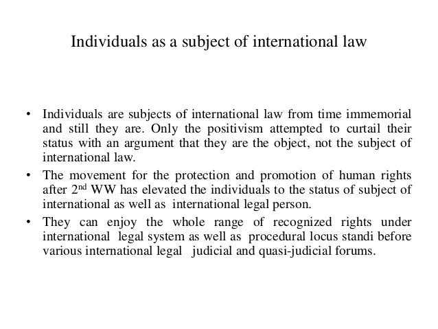 assessment of international and municipal laws The relationship between international law and municipal law, both the  theoretical and  this calls for a examination of the application of international  law in.