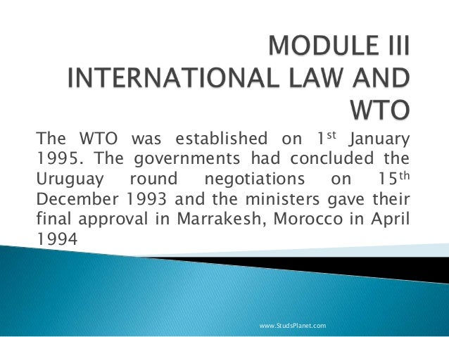The WTO was established on 1st January 1995. The governments had concluded the Uruguay round negotiations on 15th December...