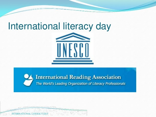 international literacy day essay International literacy day was celebrated across pakistan on september 8, 2014  the theme of the occasion was kept in line with the first 100.