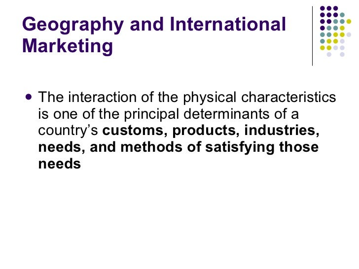 role of geography in international marketing
