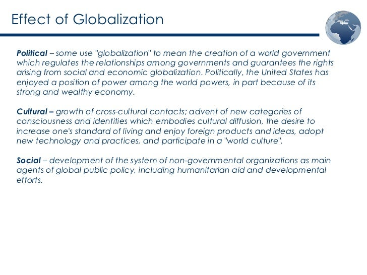 how does globalization affect societal dynamics How does globalization affect the uk  how does economic globalization affect me personally how has globalization affected the philippines.