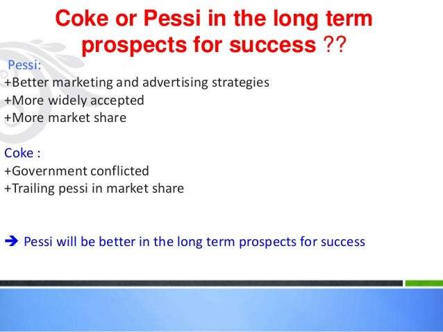 pepsi or coke has a better long term prospects for success in india Coke just has a flavor that most people like better, and decades of brand-on-brand combat can't change that matthew yglesias is the executive editor of vox and author of the rent is too damn high.