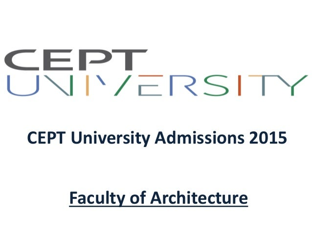 CEPT University Admissions 2015 Faculty of Architecture