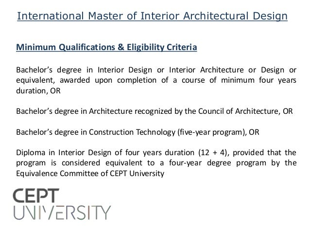 CEPT University Admissions 2015 Faculty Of Architecture 2 International Master Interior Architectural Design Minimum Qualifications Eligibility