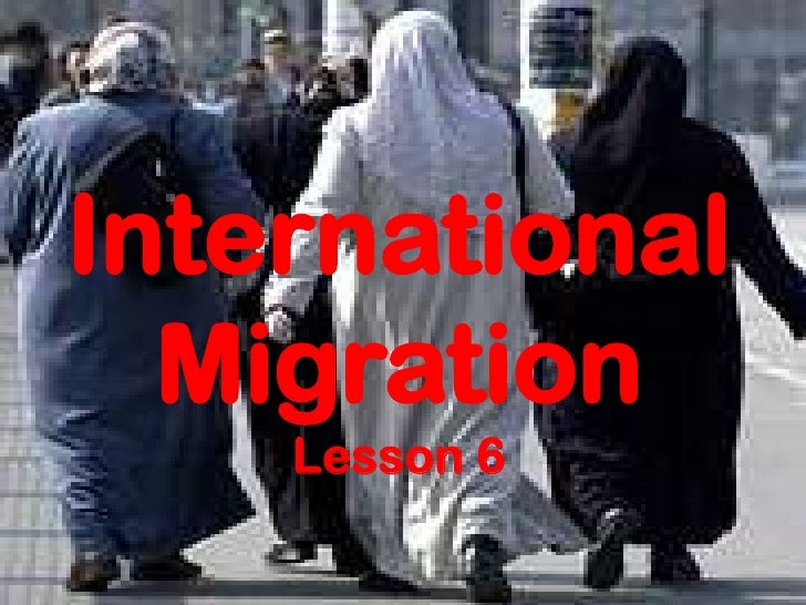 International  Migration    Lesson 6