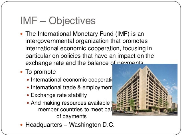 A description of the international monetary fund