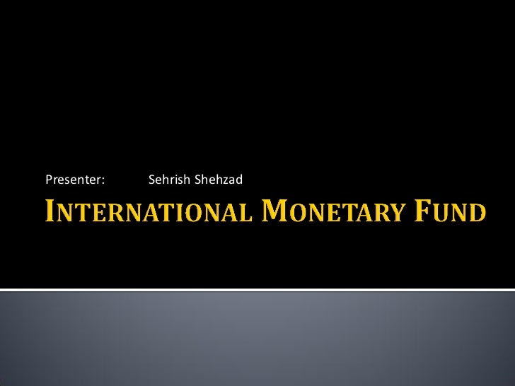 an essay on the international monetary fund imf and the world bank The international monetary fund (imf), the world bank and the world trade organization (wto) are highlighted in the financial press or on television nearly every day from loans to greece to.