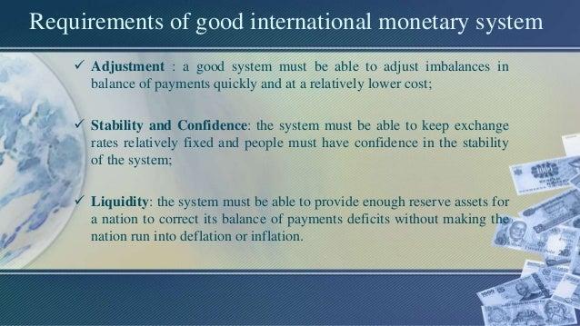 Good international monetary system