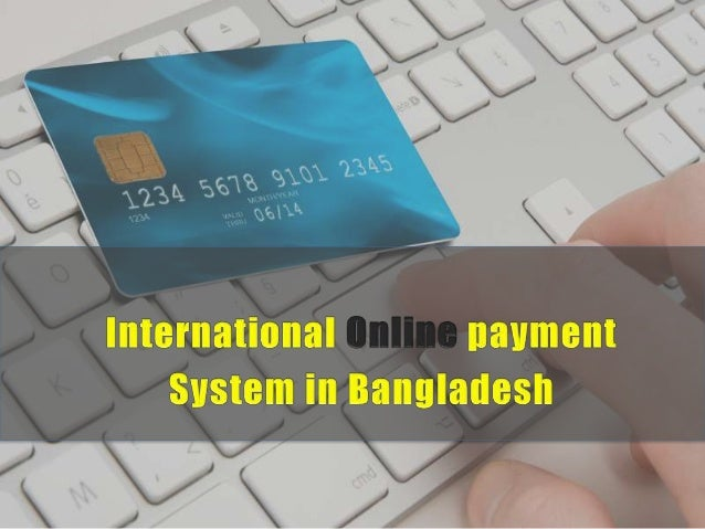 International online payment system in bangladesh