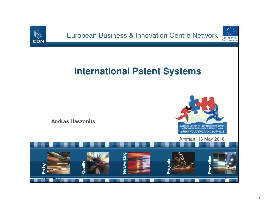 European Business & Innovation Centre Network                   International Patent Systems         András Haszonits     ...