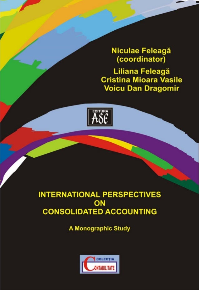 INTERNATIONAL PERSPECTIVESON CONSOLIDATED ACCOUNTING        A Monographic Study