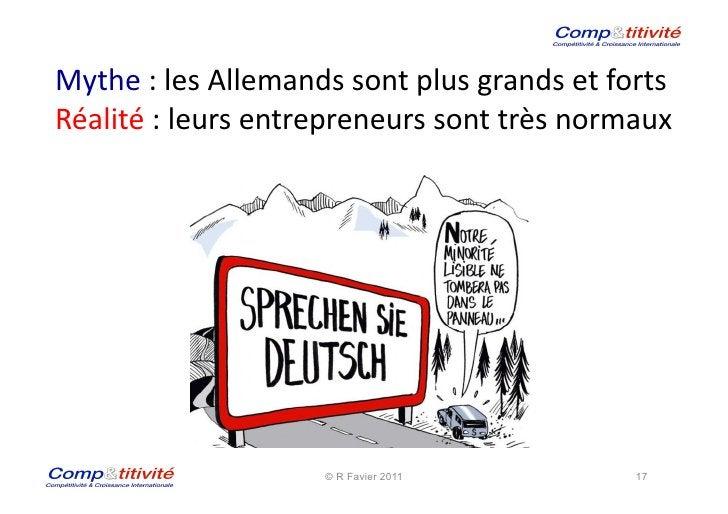 Mythe : les Allemands sont plus grands et forts Réalité : leurs entrepreneurs sont très norm...
