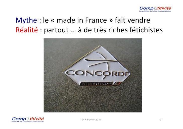 Mythe : le « made in France » fait vendre Réalité : partout … à de très riches fé(chis...