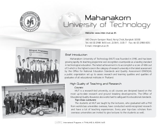 [ 100 ] International Programs in THAILAND & ASEAN Vol.9 Mahanakorn University of Technology Website: www.inter.mut.ac.th ...