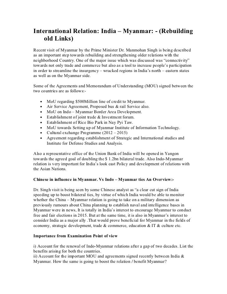 International Relation: India – Myanmar: - (Rebuilding    old Links)Recent visit of Myanmar by the Prime Minister Dr. Manm...