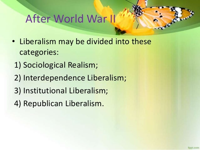 liberalism realism intervention kosovo Unlike realism, where the state is seen as a unitary actor, liberalism allows for plurality in state actions thus, preferences will vary from state to state, depending on factors such as culture , economic system or government type.