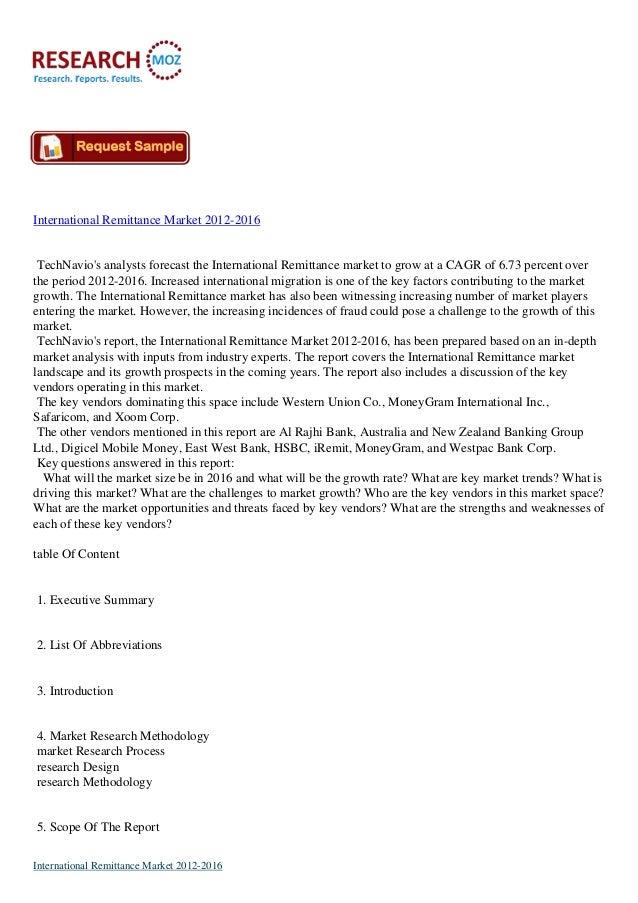 International Remittance Market 2012-2016 TechNavio's analysts forecast the International Remittance market to grow at a C...