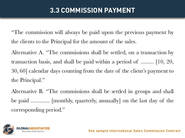 See Sample International Sales Commission Contract; 7.