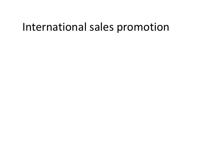 International sales promotion