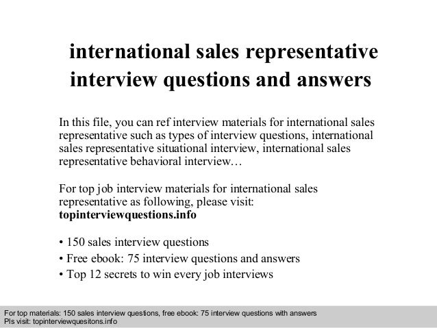 International Sales Representative Interview Questions And